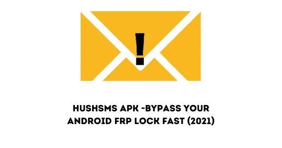 hushsms apk frp tool image